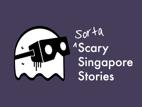 Sorta Scary Singapore Stories - Online